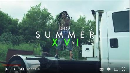 [Video] D-lo (@therealdlo904) 'Summer 16' (Freestyle)