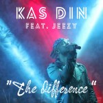 "[Single] KAS DIN ""THE DIFFERENCE"" FT YOUNG JEEZY"
