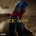 New Music Yolo King-Zoe Baby @1yoloking