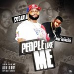 [Single] Coolaid ft. Blac Youngsta – People Like Me