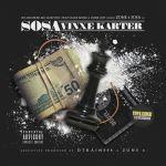 """[Mixtape] @Zone6Sosa – """"Sosa Vinxe Karter (Deluxe Version)"""""""