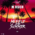 "[Single] @M_Riich – ""Middle of the Summer"""