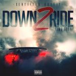 "[Video] @CertifiedOutfit Ft @lilsonny4 – ""Down 2 Ride"""