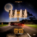 """[Mixtape]- @Microphonebully presents """"Driving The Bus"""" Vol 1"""