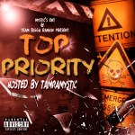 [New Mixtape]- Top Priority hosted by @tampamystic