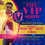 [Event] The VIP Show FT Swift! 5/18 in ATL