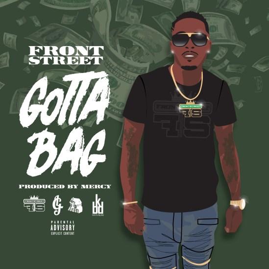 [Single] FrontStreet - Gotta Bag