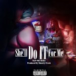 "[Video] ​Style Out Skittz ""She'll Do It For Me"" Produced by Shawty Fresh @StyleOutSkittz​"