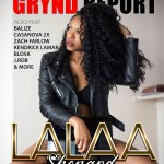 [Out Now]- The Grynd Report Issue 24 Lalaa Shepard Edition @lalaashep
