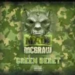 [EP] Maddog Mcgraw – Green Beret @MaddogMcGraw517