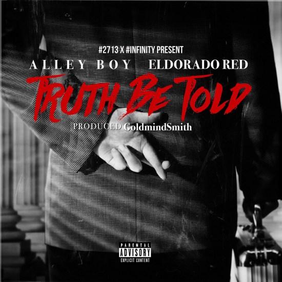 [Single] Alley Boy & Eldorado Red 'Truth Be Told'