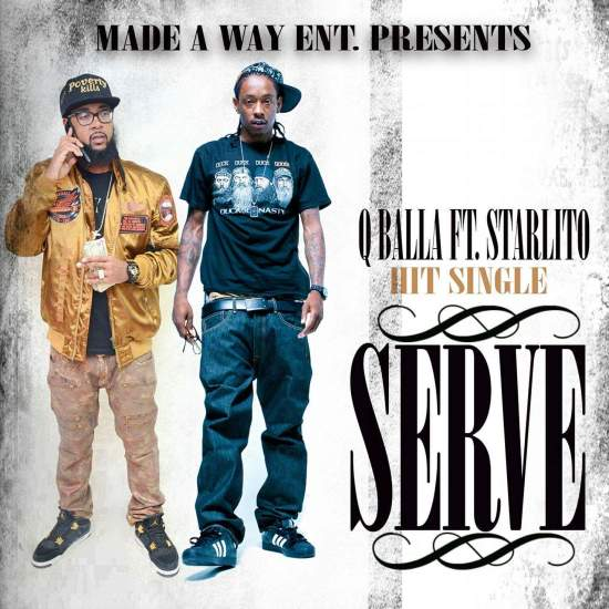 [Single] Q'Balla - Serve ft Starlito