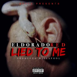"[Single] Eldorado Red ""Lied To Me"""