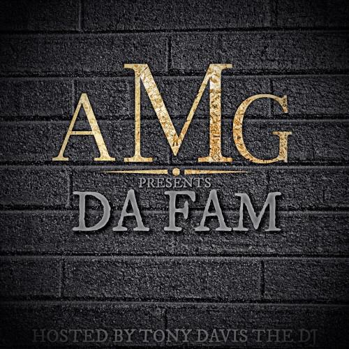 [Mixtape] @amg44ent #DaFam