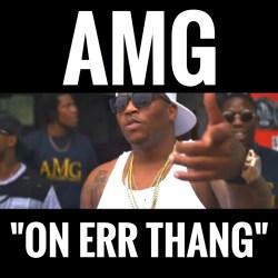 [Single] AMG - On Err Thang