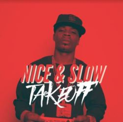 [Single] Plies - Nice & Slow Takeoff ft Ballgreezy and Lil Dred