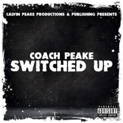 [Single] Coach Peake - Switched Up