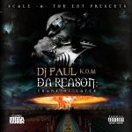 [Mixtape] DJ Paul – Da Reason Thank Me Later
