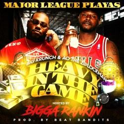 [Mixtape] Major League Playas - Heavy In The Game
