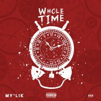 [Single] My'Lik - WHOLE TIME
