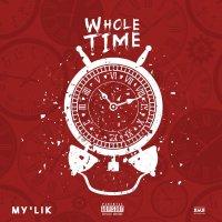 [Single] My'Lik - WHOLE TIME