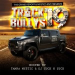 Track Bullys 19 Hosted by @tampamystic & @djsuch_n_such