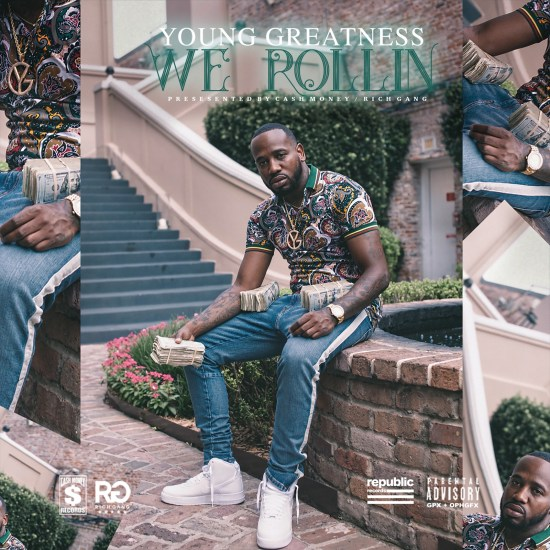 [Single] Young Greatness - Rollin