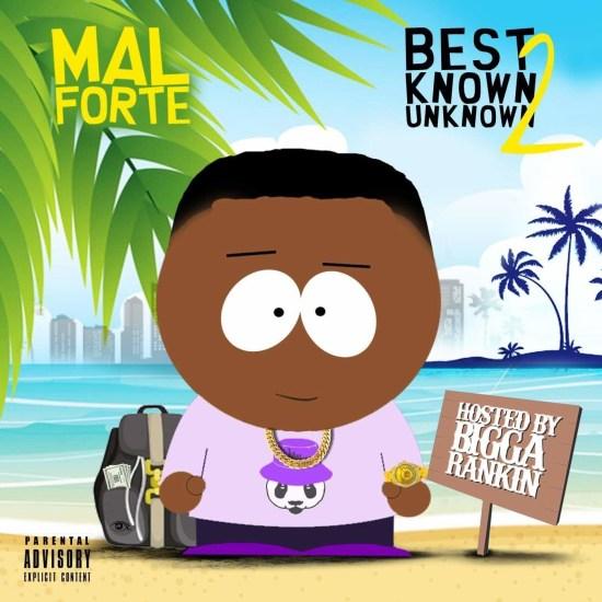 [Mixtape] Mal Forte - Best Known Unknown 2