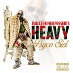 [Single] Psyco Sid – Heavy