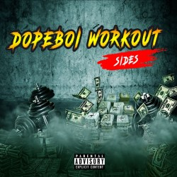 [Single] Sides - Dopeboi Workout