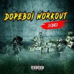 [Single] Sides – Dopeboi Workout