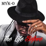 "MYK-O is set to release his debut album ""The Life Before"" @mykothagoverner"