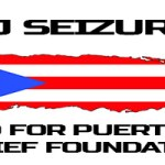 [Event] @DJSeizure United for Puerto Rico Charity Foundation