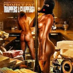 "[Mixtape] Project Pat ""Trappers & Clappers"""