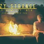 "[Video] Izzy Strange Ft Blu – ""At Home"" | @ishestrange"