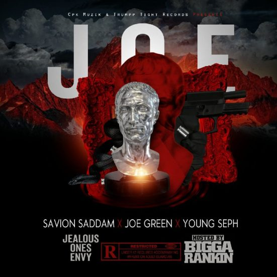 [Mixtape] Savion Saddam x Joe Green x Young Seph - J.O.E. ( Jealous Ones Envy)
