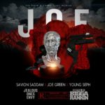 [Mixtape] Savion Saddam x Joe Green x Young Seph – J.O.E. ( Jealous Ones Envy)