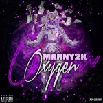 [Single] Manny2k – OXYGEN