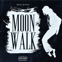 [Single] Wave Miyagi - Moonwalk