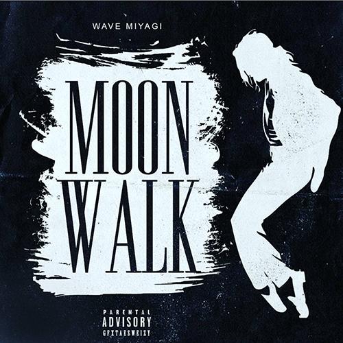 [Single] Wave Miyagi - Moonwalk