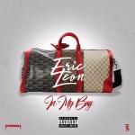 [Single] Eric Leon – In My Bag (prod. by Smittybeatz x Cool & Dre x Caspa) @ericleon772