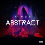 [New Music] The Real 2 Four- A Night to Remember @TeamReal2Four