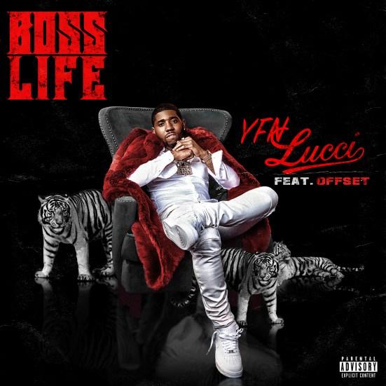 [Artist Spotlight] YFN Lucci ft Offset - Boss Life