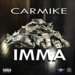 [Single] Car Mike – Imma