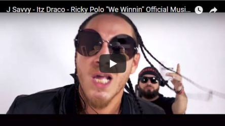 "[Video] J Savvy - Itz Draco - Ricky Polo ""We Winnin"""