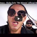 """[Video] J Savvy – Itz Draco – Ricky Polo """"We Winnin"""""""