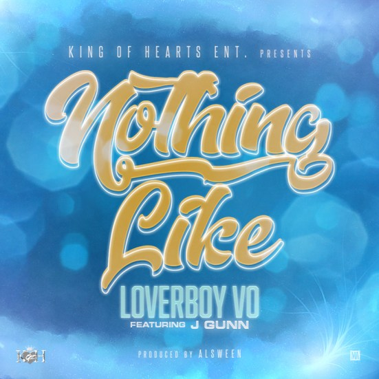 [Single] LoverBoy Vo ft J. Gunn - Nothing Like