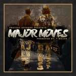 [New EP] DT THE ARTIST- MAJOR MOVES @DTTHEARTIST @THEREALTMAJOR