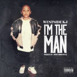[Single] Westside KJ - I'm the Man