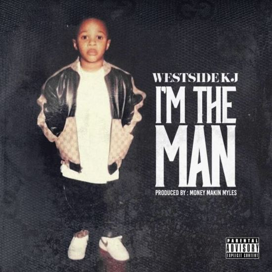 [Single] Westside KJ - I'm the Man